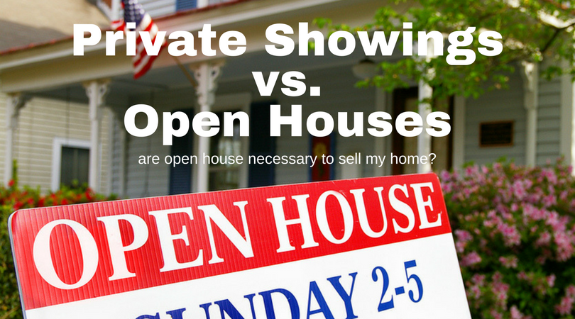 Private Showings vs. Open Houses