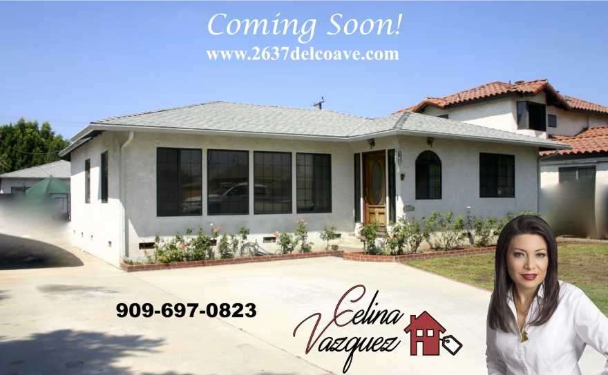 OPEN HOUSE! 2637 DELCO AVE EL MONTE CA 91733 BY CELINA VAZQUEZ JUNE 4TH