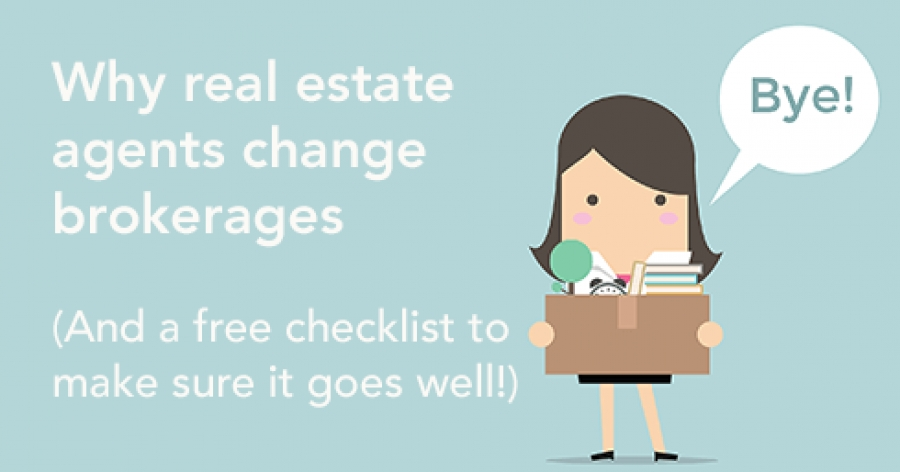 Why real estate agents change brokerages (and a checklist to do it right!)