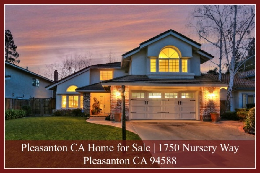 SOLD! 1750 Nursery Way Pleasanton CA 94588 | 4 Bedroom Home for Sale
