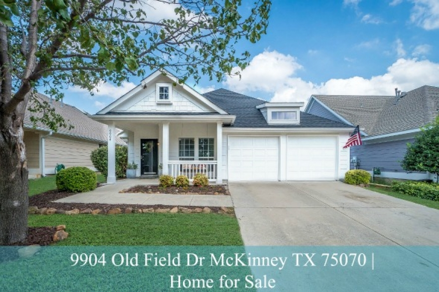 9904 Old Field Dr McKinney TX 75070 | Winsor Meadows Home for Sale