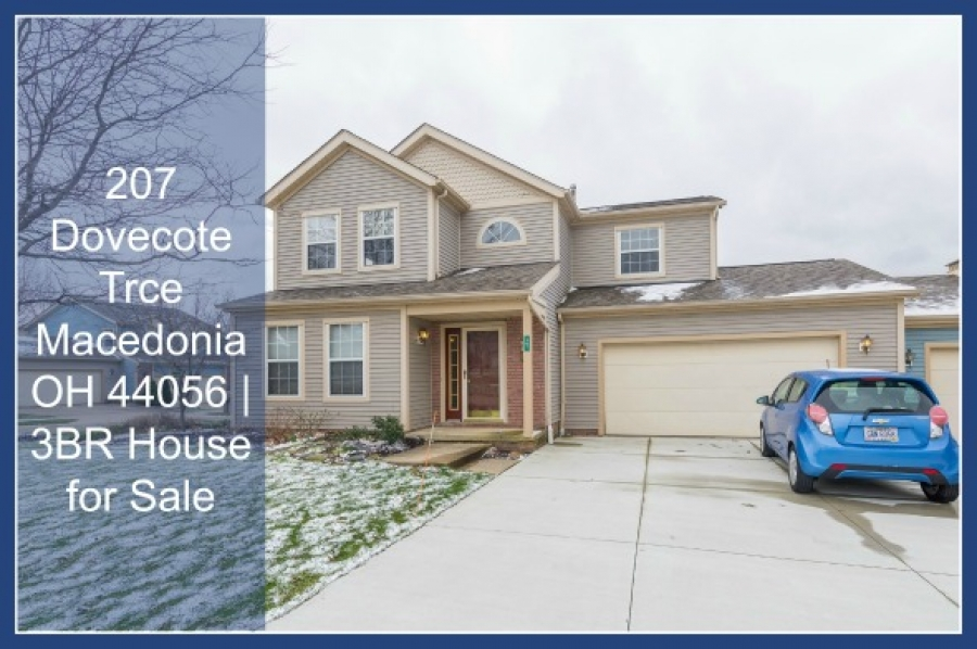 UNDER CONTRACT! 207 Dovecote Trce Macedonia OH 44056 | 3BR House for Sale