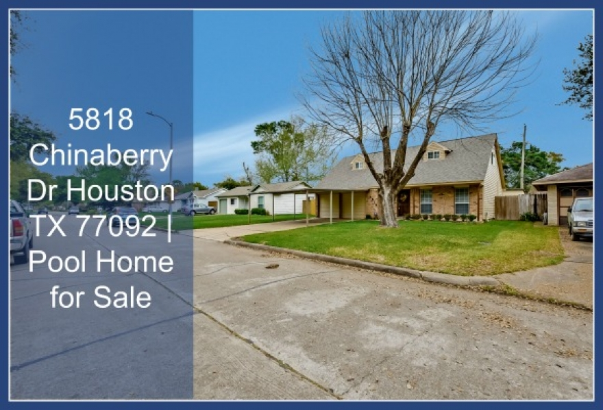 5818 Chinaberry Dr Houston TX 77092 | Pool Home for Sale