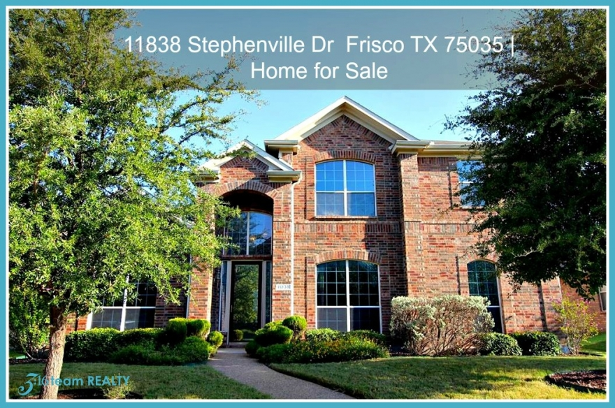 11838 Stephenville Dr  Frisco TX 75035 | Single Family Home for Sale