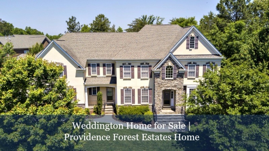 Weddington Home for Sale | Providence Forest Estates Home
