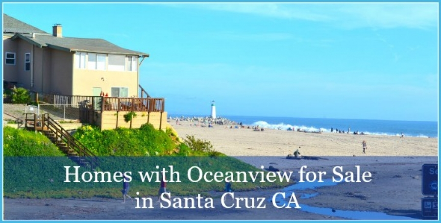 Oceanview Homes for Sale in Santa Cruz CA - Be the proud owner of a Santa Cruz oceanfront home for sale.