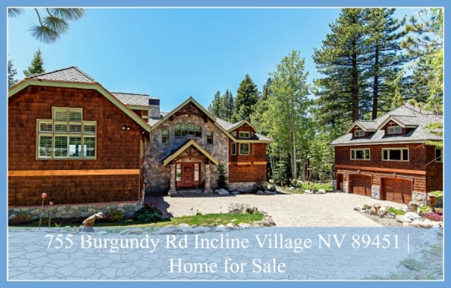 755 Burgundy Rd Incline Village NV 89451 | Willow Creek Estate for Sale
