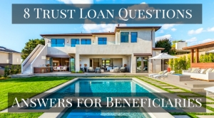 8 Trust Loan Questions - Answers for Beneficiaries and Trustees - Can an irrevocable trust get a loan?