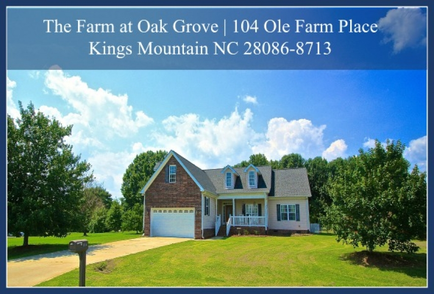 104 Ole Farm Place, Kings Mountain NC 28086-8713| Home for Sale