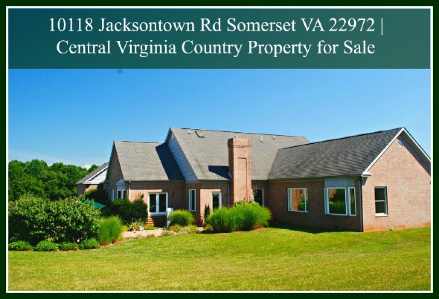 10118 Jacksontown Rd Somerset VA 22972 ~ Elegant Virginia Country Home for Sale
