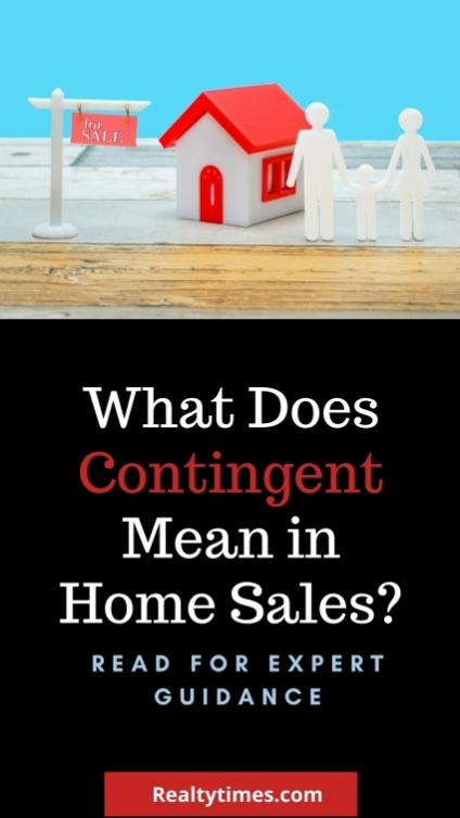 What's The Meaning of Contingent in Home Sales?