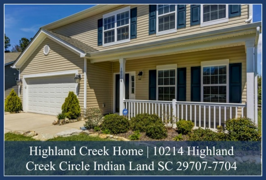 10214 Highland Creek Circle, Indian Land SC 29707-7704 | Highland Creek Subdivision Home for Sale