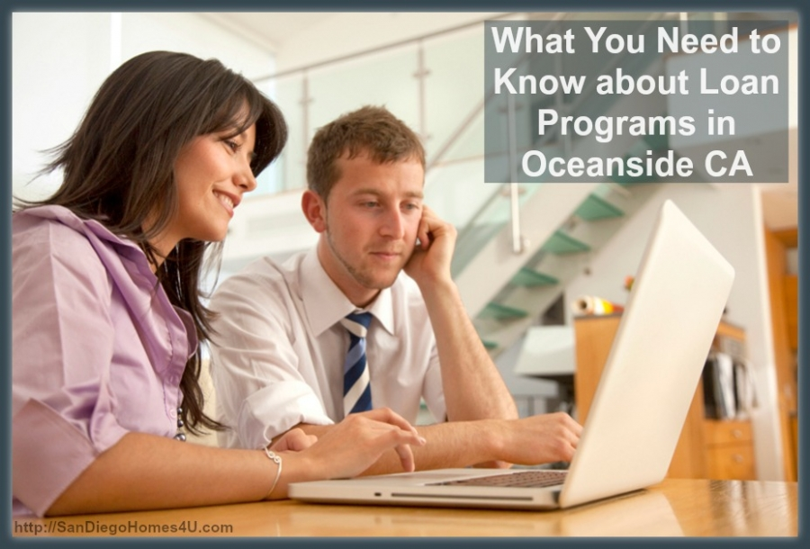 What You Need to Know about Loan Programs in Oceanside CA