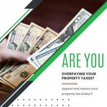 Are you overpaying your property taxes? Appeal and reduce your property tax today!!!
