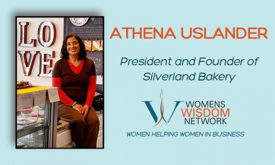 What's Sweeter Than Desserts? President and Founder of Silverland Bakery, Athena Uslander, Shares Her Courageous Story That Takes Her From a College Dorm to Top Dessert Entrepreneur, and the Face Of Dove. You Will Just Love Her Story!