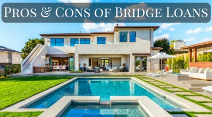 Pros and Cons of Bridge Loans