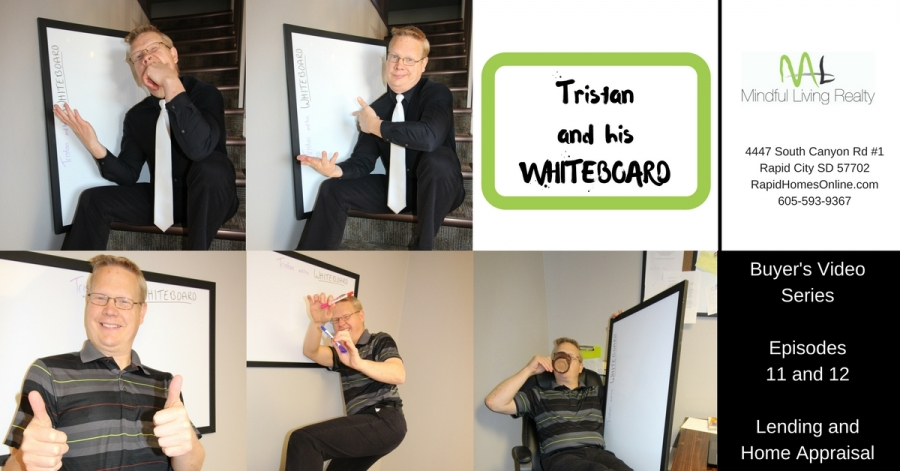New Episodes of Tristan and his WHITEBOARD Buyer Video Series - Lender and Appraisals