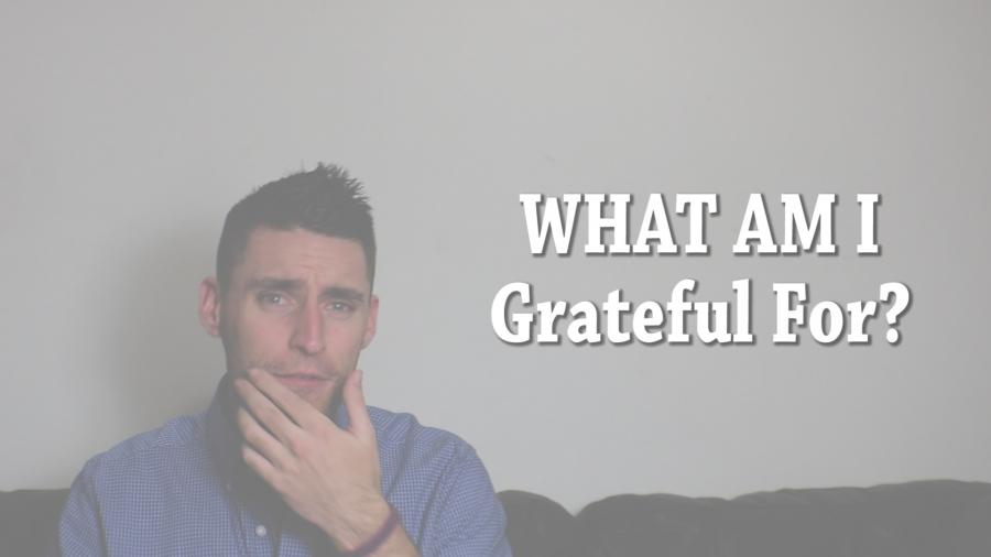 What am I Grateful For? | Torey'sThoughts Ep. 45
