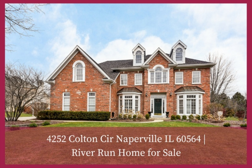 4252 Colton Cir Naperville IL 60564 | River Run Home for Sale
