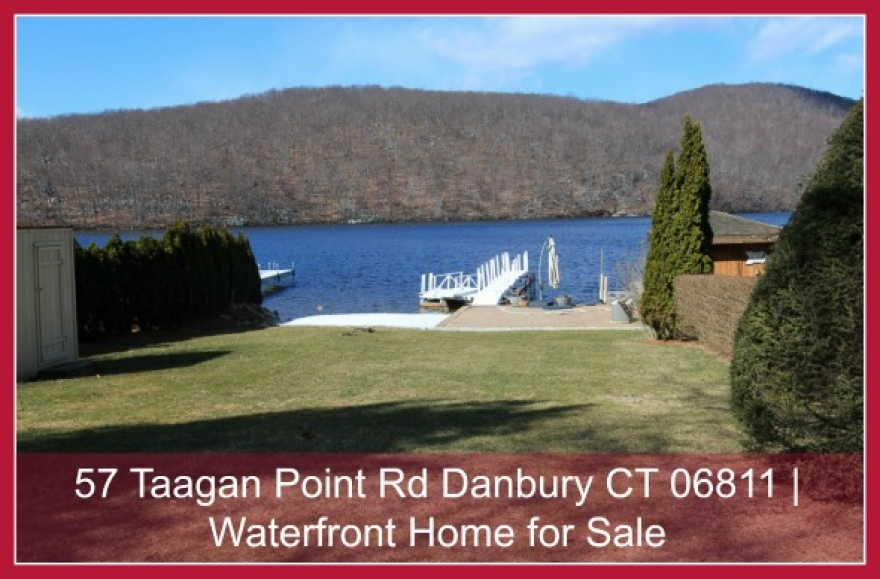 57 Taagan Point Rd Danbury CT 06811 | Waterfront Home for Sale