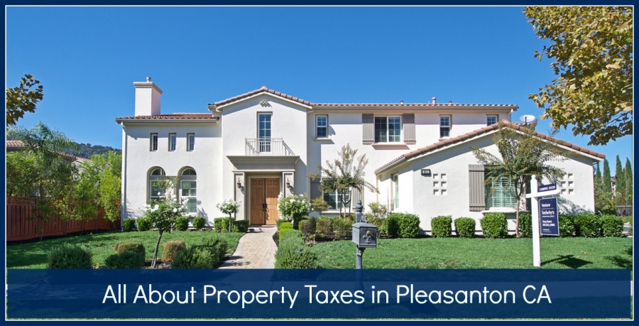 All About Property Taxes in Pleasanton CA