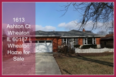 1613 Ashton Ct Wheaton IL | Wheaton Home for Sale