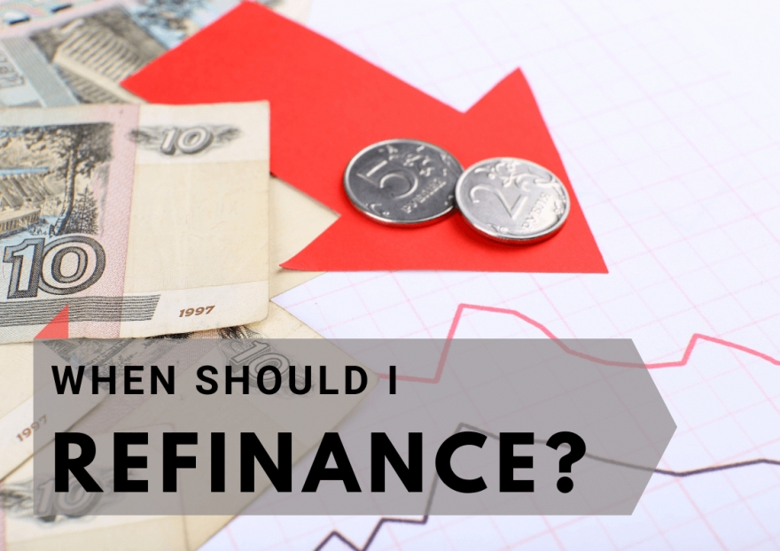 When Should I Refinance?