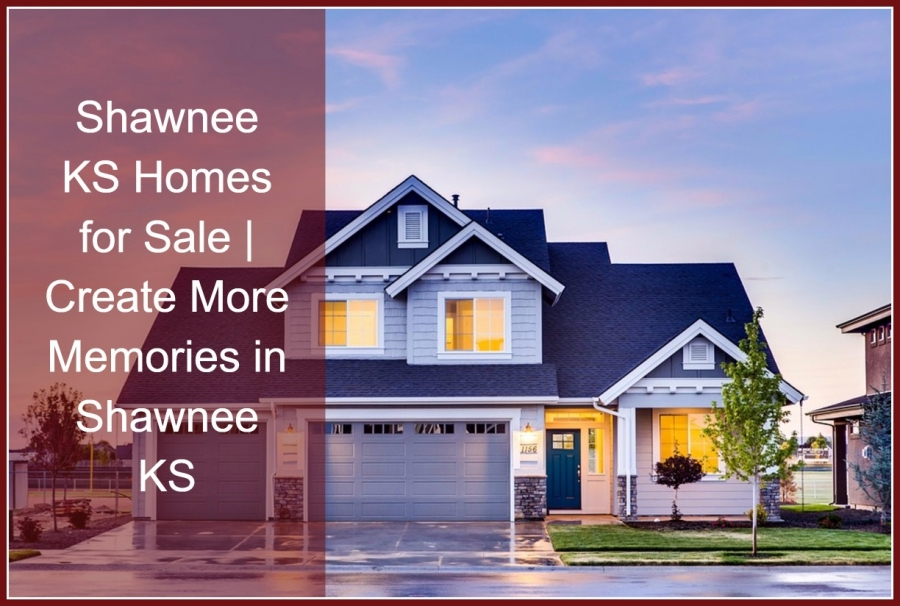 Shawnee KS Homes for Sale - Want to have a home in one of the best places to live?  Buy a home in Shawnee KS then!