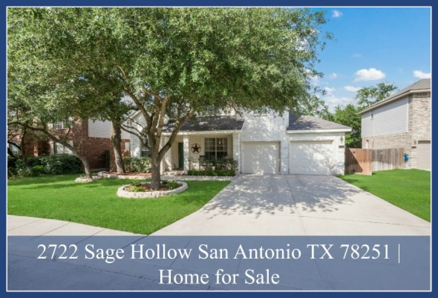 2722 Sage Hollow San Antonio TX 78251 | Home for Sale