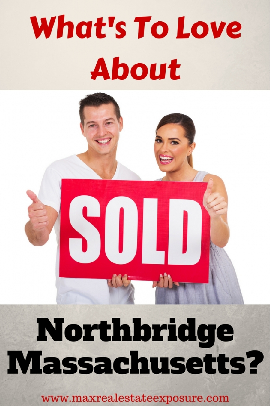 Realtors Guide to Northbridge Massachusetts
