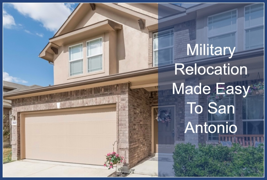 Military Relocation Made Easy To San Antonio