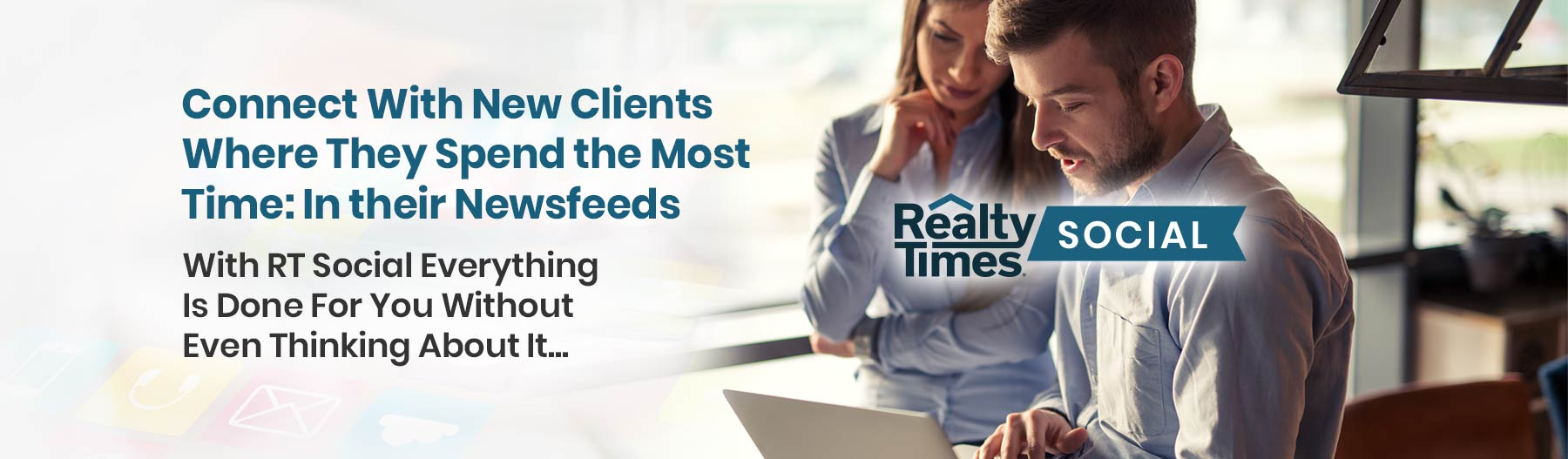 Connect With New Clients Where They Spend the Most Time: In their Newsfeeds