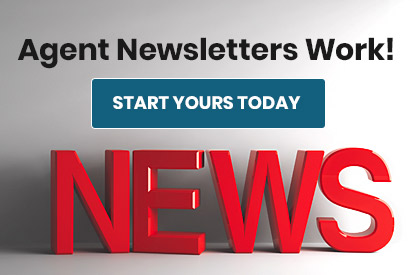 Agent Newsletters Work! Start Yours Today
