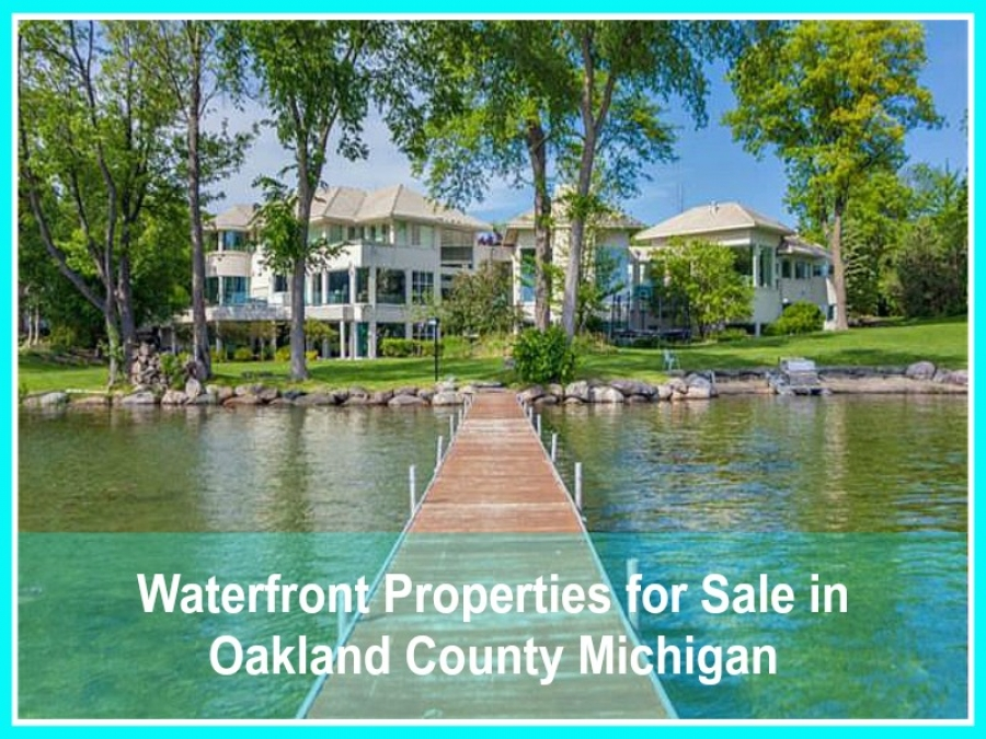 Waterfront Properties for Sale in Oakland County Michigan