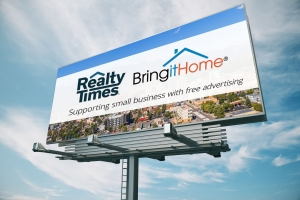 Realty Times and Bring it Home Communities Announce Partnership Offering Free (Really!) Advertising for Small Businesses