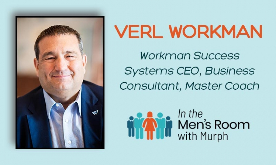 What's The Secret For Those Sales Professionals That Exceed Their Own Sales Expectations? They Have The Guidance Of A Great Coach. Verl Workman, CEO Of Workman Success Systems, Shares Why Coaching Is The Secret To Making More Money & Enjoying Life!