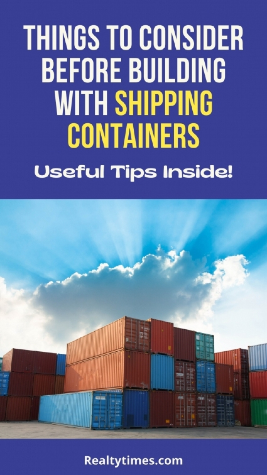 What to Know About Building With Shipping Containers