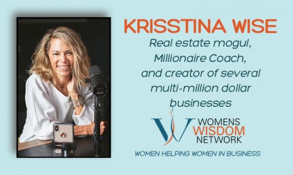 Krisstina Wise, Author & Expert on Women and Finances Shares What We Need to Know to Take Control of Our Finances to Build Real Wealth! [VIDEO]