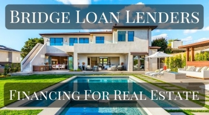Bridge Loan Lenders – Bridge Financing for Residential Real Estate