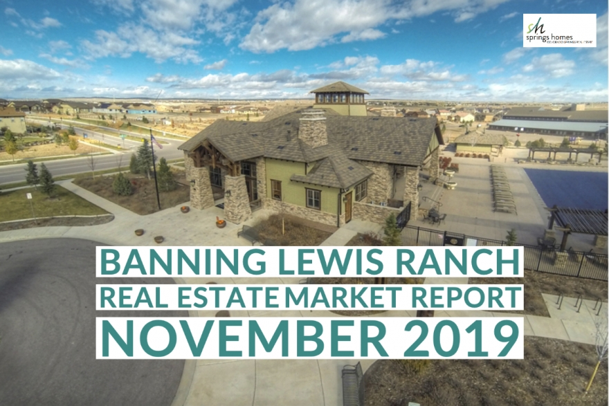 Banning Lewis Ranch Real Estate Market Update: November 2019