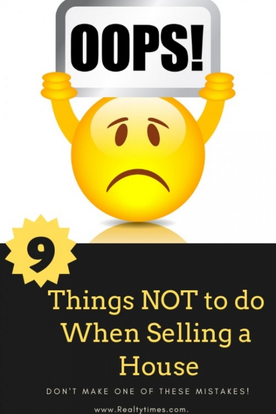 What Not to Do When Selling Your House!