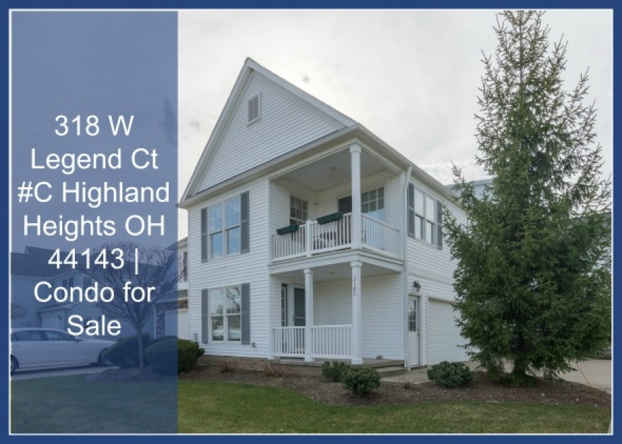 UNDER CONTRACT! 318 W Legend Ct #C Highland Heights OH 44143 | Condo for Sale