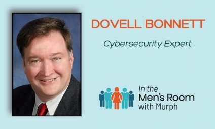 Are You Protected At Home For Cyber Attacks? Get The Latest From The Greatest Cyber Expert, Dovell Bonnett, On How To Stay Safe Online At Home! [VIDEO]