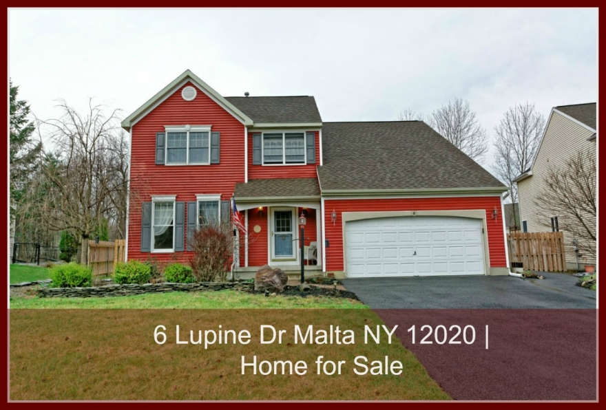 Welcome to  6 Lupine Dr Malta NY 12020  Home for Sale   Open House 4/23 from 1pm-3pm