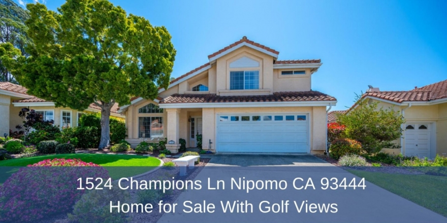 Golf Homes for Sale in Nipomo CA - Enjoy privacy, serenity, and stunning golf views in this beautiful cul-de-sac home in the Blacklake golf community.