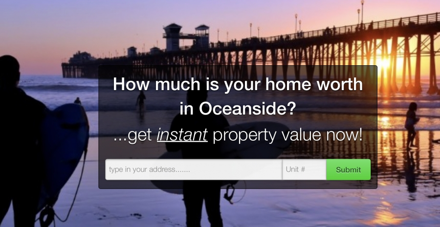 "Own a home in Oceanside? Find out ""WHAT IS MY HOME WORTH IN OCEANSIDE CA?- SELLERS MARKET !"