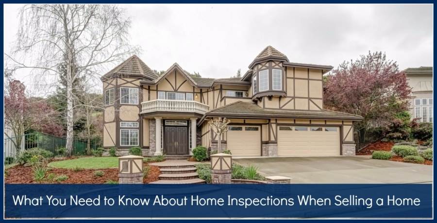 What You Need to Know About Home Inspections When Selling a Home