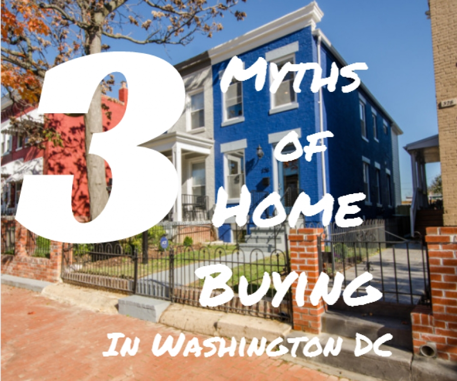 3 Myths of Home Buying in Washington DC