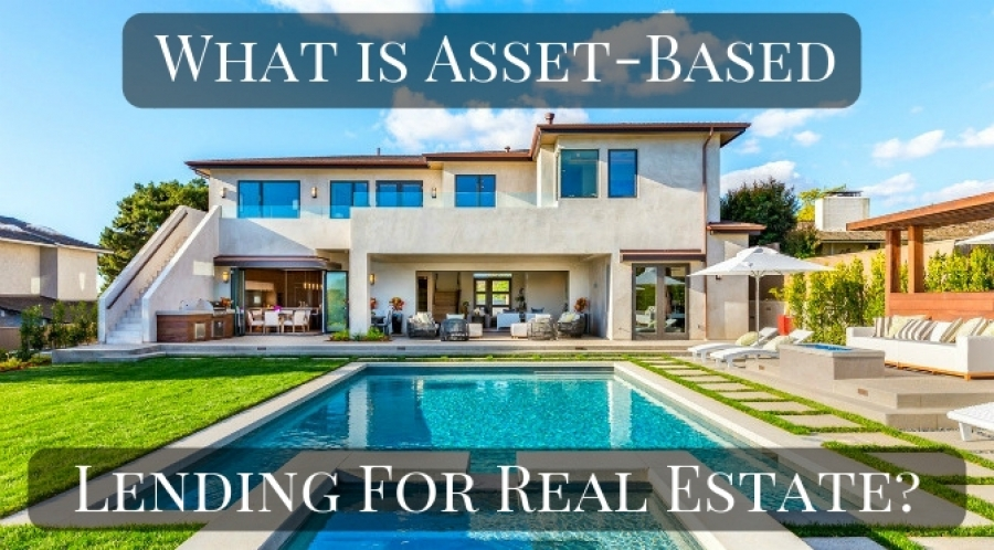 What is Asset-Based Lending (Real Estate)?