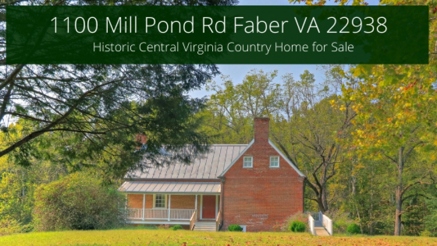 NOW SOLD! 1100 Mill Pond Rd Faber VA 22938 | Historic Central Virginia Country Home for Sale